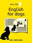 Kurzgeschichte English for dogs